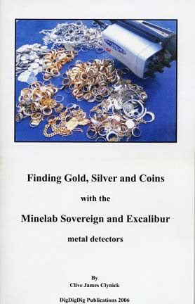 Minelab Excalibur and Sovereign book- Finding gold, silver and coins